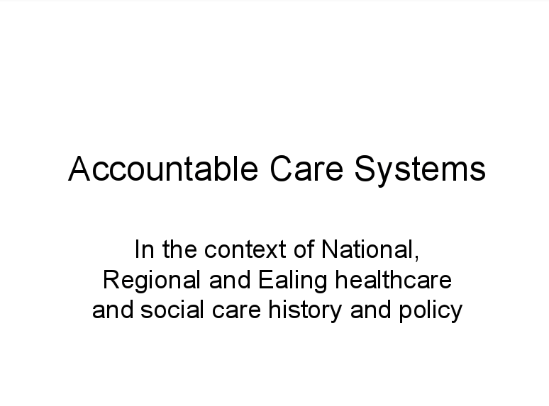 A History of Accountable Care Systems (ACSs)
